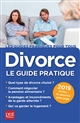 DIVORCE LE GUIDE PRATIQUE 2019